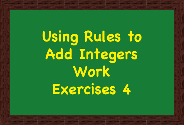 Using Rules to Add Integers
